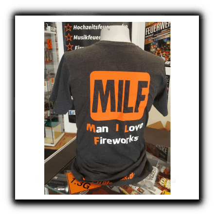 MILF Shirt Man i love fireworks