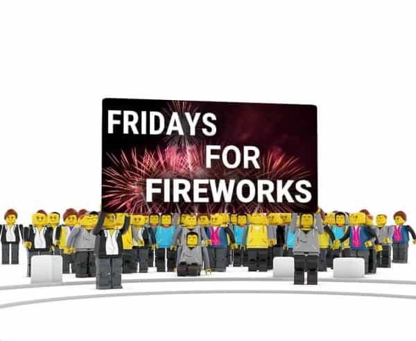 fridays for fireworks