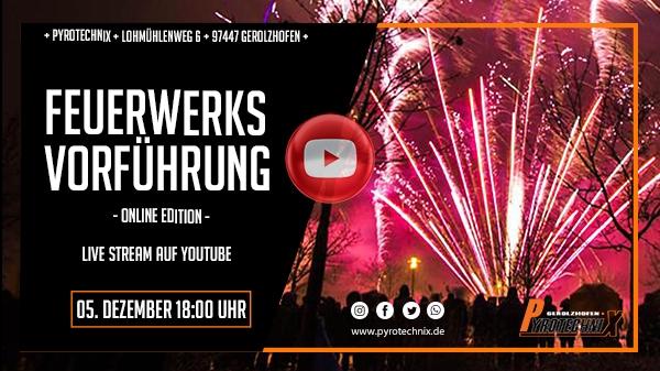 Feuerwerksvorführung Pyrotechnix Gerolzhofen 2020